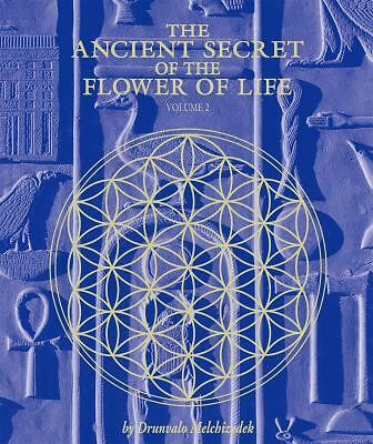 The Ancient Secret of the Flower of Life: Volume 2, Drunvalo Melchizedek