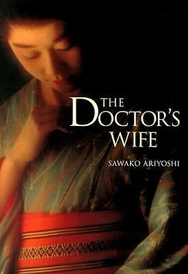 The Doctor's Wife, Ariyoshi, Sawako, Good Book