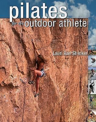 Pilates for the Outdoor Athlete, Lauri Stricker, Books