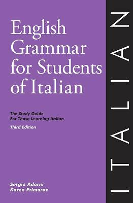 English Grammar for Students of Italian: The Study Guide for Those Learning Ital
