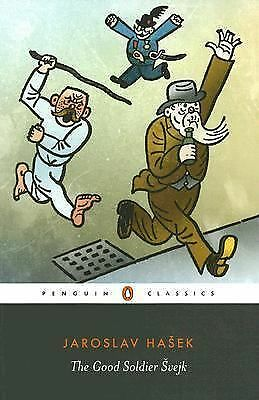 The Good Soldier Svejk: and His Fortunes in the World War (Penguin Classics), Ha