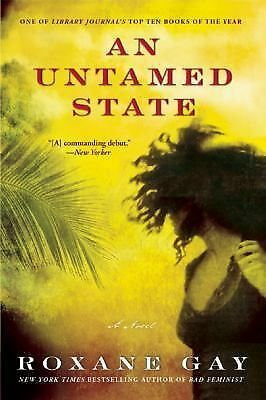 An Untamed State, Gay, Roxane, Very Good Book