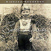 RICHARD THOMPSON SWEET WARRIOR CD 2007 NEW/SEALED