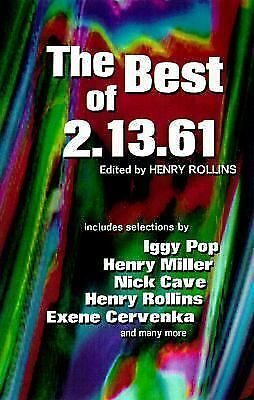 The Best of 2.13.61 (Henry Rollins), Various contributors, Very Good Book