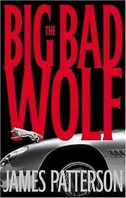 Alex Cross Ser.: The Big Bad Wolf No. 9 by James Patterson (2003, Hardcover)