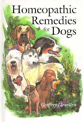 Homeopathic Remedies for Dogs, Llewellyn, Geoffrey, Very Good Book