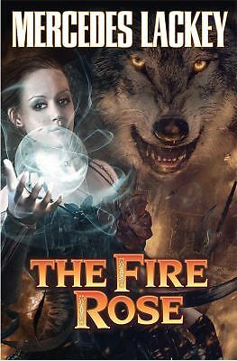 The Fire Rose, Lackey, Mercedes, Very Good Book