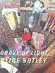 Grave of Light: New and Selected Poems, 1970-2005 (Wesleyan Poetry Series), Notl