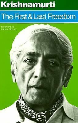 The First and Last Freedom, J. Krishnamurti, Acceptable Book