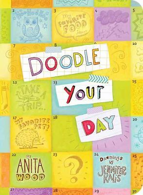 Doodle Your Day by Kalis, Jennifer