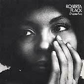 Chapter Two, Flack, Roberta,