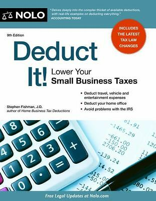 Deduct It! Lower Your Small Business Taxes, Fishman, Stephen, Good Book