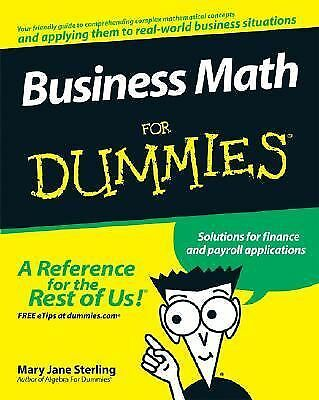 Business Math For Dummies (For Dummies (Business & Personal Finance)) by Mary J