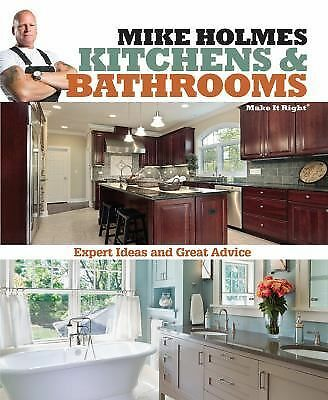 Mike Holmes Kitchens & Bathrooms (Make It Right), Holmes, Mike, Very Good Book