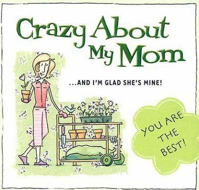 Crazy about My Mom by Mark Gilroy (2004, Paperback)
