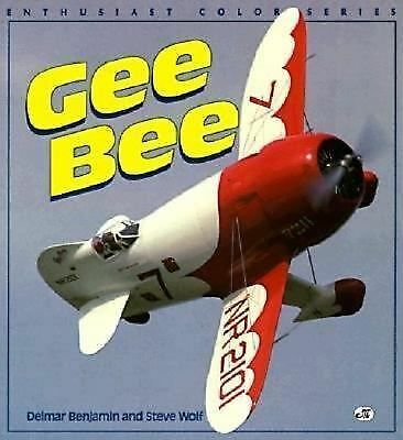 Gee Bee (Enthusiast Color Series), Benjamin, Delmar, Good Book