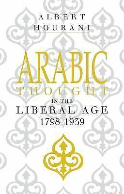 Arabic Thought in the Liberal Age, 1798-1939, Hourani, Albert, Acceptable Book