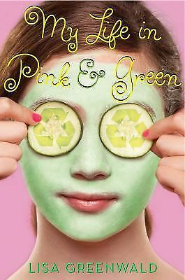 My Life in Pink & Green - Lisa Greenwald - PB - Acceptable Cond - 2010