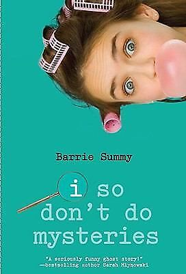 i so don't do mysteries - Barrie Summy - PB - 2009 - Good Condition