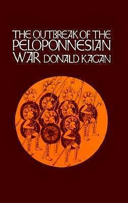 The Outbreak of the Peloponnesian War (A New History of the Peloponnesian War),