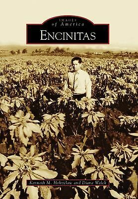 Encinitas   (CA)  (Images of America), Kenneth M. Holtzclaw, Diane Welch, Books