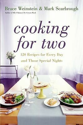 Cooking for Two: 120 Recipes for Every Day and Those Special Nights, Scarbrough,