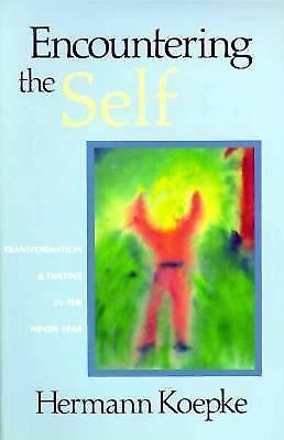 Encountering the Self Transformation & Destiny in the Ninth Year, Jesse Darrell,