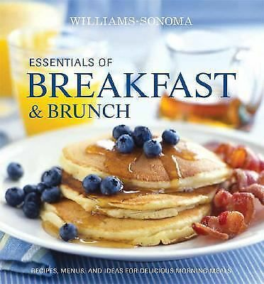 Williams-Sonoma Essentials of Breakfast & Brunch, Brennan, Georgeanne, Very Good