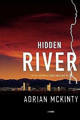 Hidden River: A Novel, McKinty, Adrian, Very Good Book