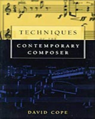 Techniques of the Contemporary Composer, Cope, David, Good Book