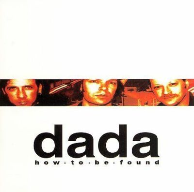 How to Be Found, Dada,