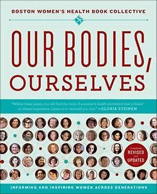 Our Bodies, Ourselves, Norsigian, Judy, Boston Women's Health Book Collective, B