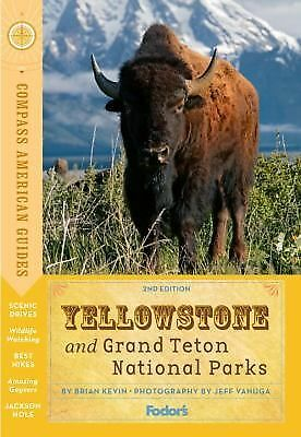 Compass American Guides: Yellowstone and Grand Teton National Parks (Full-color