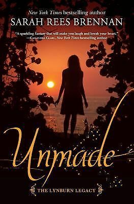 Unmade (The Lynburn Legacy Book 3), Rees Brennan, Sarah, Excellent Book