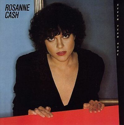 Seven Year Ache (Reis) by Rosanne Cash