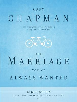 The Marriage You've Always Wanted Bible Study, Chapman, Gary, Good Book