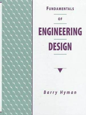 Fundamentals of Engineering Design, Hyman, Barry, Excellent Book