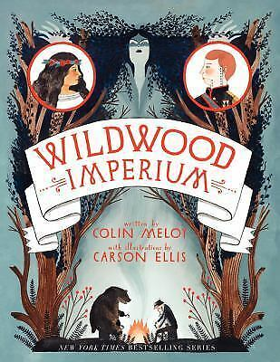Wildwood Imperium (Wildwood Chronicles), Meloy, Colin, Good Book