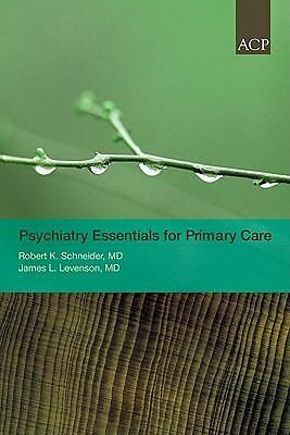 Psychiatry Essentials for Primary Care, , Very Good Book