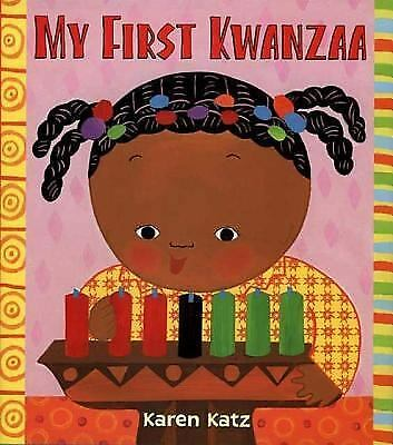 My First Kwanzaa (My First Holiday), Katz, Karen, Good Book