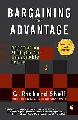 Bargaining for Advantage: Negotiation Strategies for Reasonable People 2nd Editi
