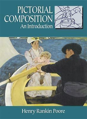 Pictorial Composition (Composition in Art) (Dover Art Instruction), Henry Rankin