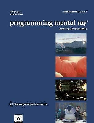Programming Mental Ray (Mental ray handbooks), , Good Book