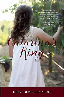 Catarina's Ring: A Novel, McGuinness, Lisa, Excellent Book