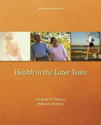 Health in the Later Years, Ferrini, Rebecca, Ferrini, Armeda, Very Good Book