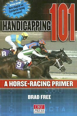Handicapping 101: A Horse Racing Primer, Free, Brad, Books