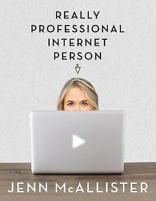 Really Professional Internet Person, JennXPenn, McAllister, Jenn, Books