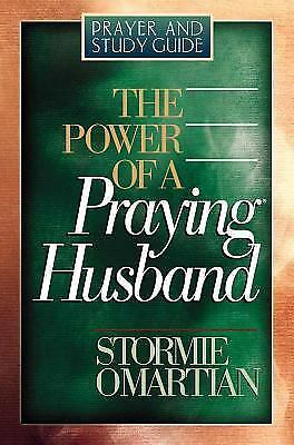 The Power of a Praying Husband : Book of Prayers by Stormie Omartian (2002,...
