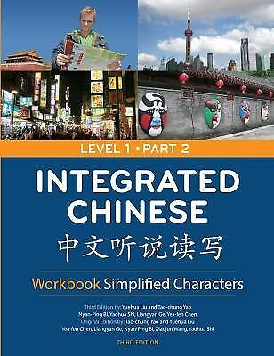 Integrated Chinese: Level 1, Part 2 Workbook (Simplified Character) (Chinese Edi