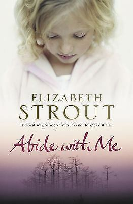 Abide with Me by Elizabeth Strout PAPERBACK (SOFT COVER) (2013) Preowned